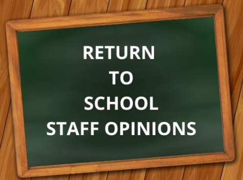 Falconer Staff Viewpoints on Returning to School